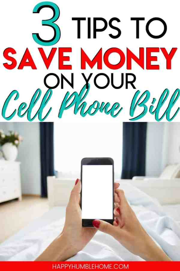 3 Tips to Save Money on your Cell Phone Bill - Read to find out how to stop overpaying on your cell phone bill. These simple hacks can work with any provider. And this is super helpful information if you're paying for your kid's or teen's phone bill!