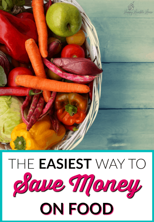 The Easiest Way to Save Money on Food - Food is expensive! This post has everything you need to know to spend less on food and make your groceries cost less. Saving money on food is easier with this smart strategy!