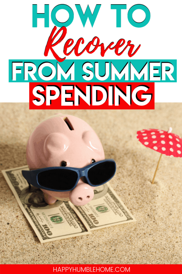 How to Recover from Summer Spending - These simple tips will get your family back on track this fall and increase your bank account without too much work. These easy ideas will set your family up for a successful school year! #summer #fall #savemoney #savingmoney #budget #family