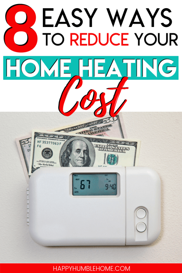 8 Easy Ways to Lower your Home Heating Costs this Winter - If you're overwhelmed with how high your heating bills are, these simple ideas for lower your home heating costs are exactly what you need!
