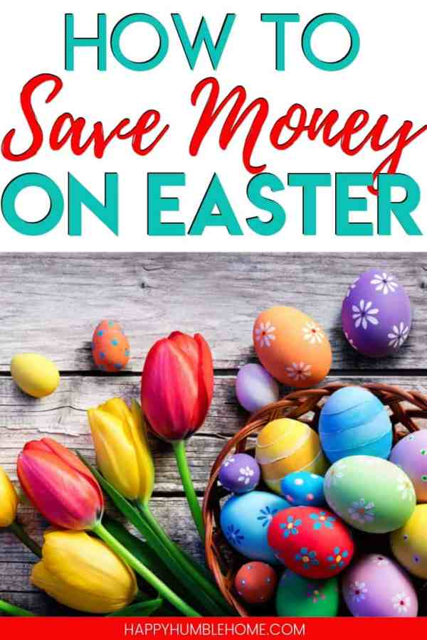 How to Save Money - 7 Simple Tips to have a fun Easter with your family this year without spending a lot of money! You can have a budget friendly holiday without spending much. These ideas for Easter baskets, Easter gifts, food and activities will help you plan a frugal holiday!
