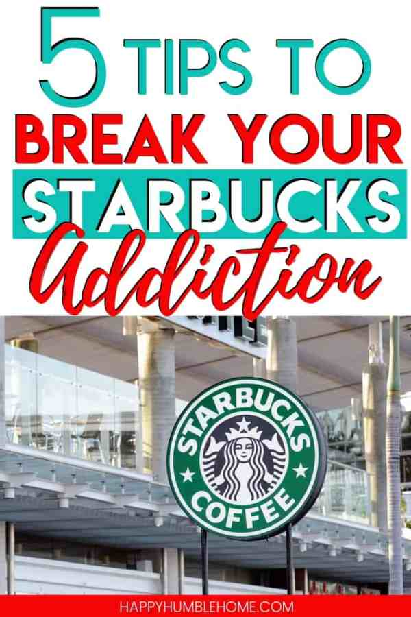 5 Tips to Break your Starbucks Addiction - Learn how to easily give up your daily drive thru coffee and save money with these simple ideas. You could save THOUSANDS every year with these simple DIY swaps.