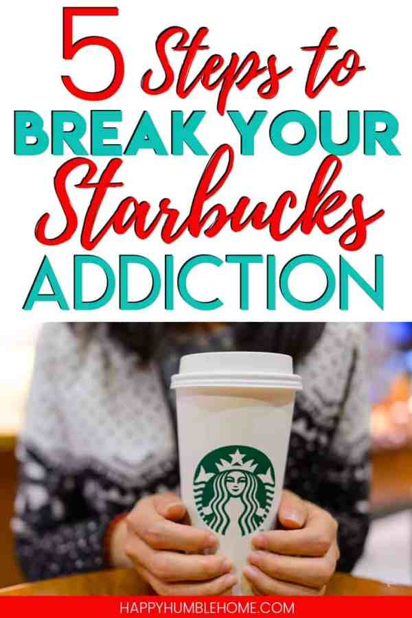 5 Steps to Break your Starbucks Addiction - Are you spending $5 a day on your daily cup of coffee? These tips will help you save money, DIY your favorites, and put more money back in your pocket. These coffee hacks are genius!