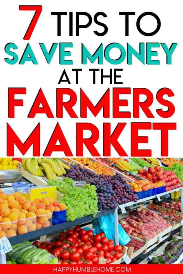 Tips to save money at the farmers market