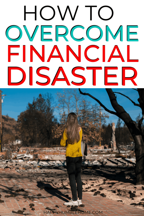 Overcome Financial Disaster