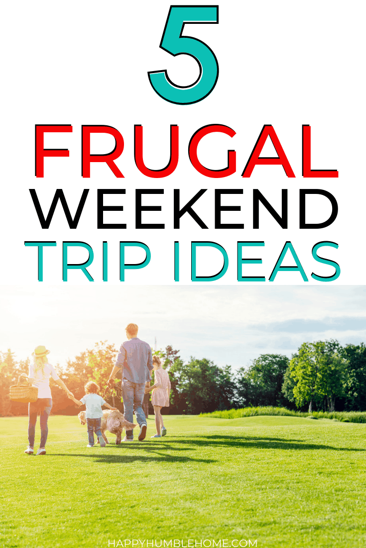 frugal weekend trip ideas for families