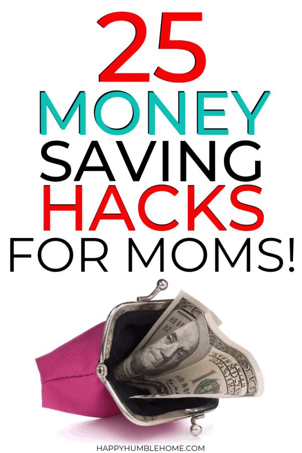 25 Money Saving Hacks for Moms