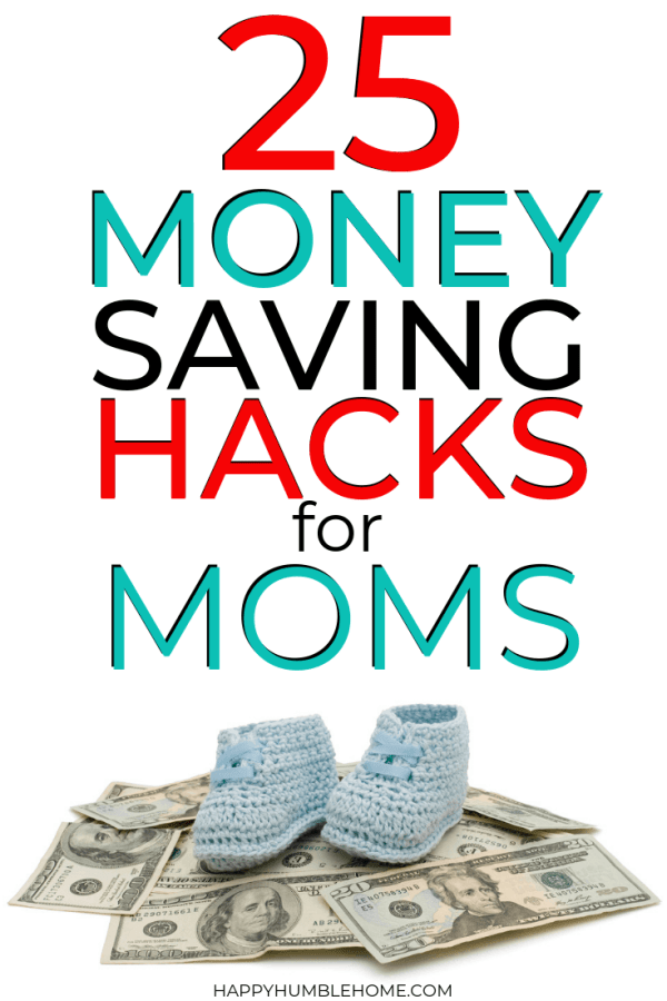 25 Money Saving Hacks for Moms to save money fast