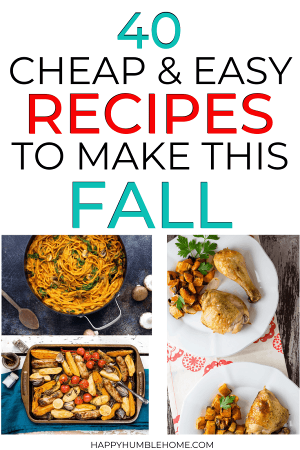 40 Frugal Fall Dinners