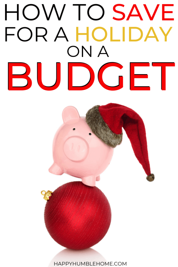 How to Save for a Holiday on a Budget without being stressed