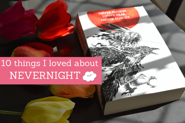 10 Things I Loved About Nevernight