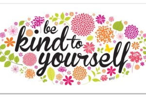 Chatterbox: Be Kind to Yourself
