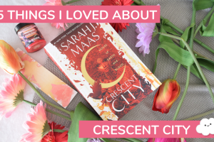 5 Things I Loved About House of Earth & Blood: Crescent City
