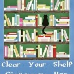 Clear Your Shelf Giveaway Hop – August 2013