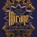Mirage Review: Readers Will Love This Moroccan-Inspired Fantasy Set in Space!