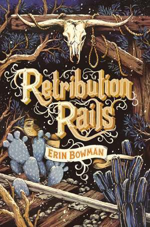Retribution Rails Review: Fun, If Forgettable, Western YA Adventure