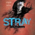 Cover Reveal: Stray by Rachael Craw