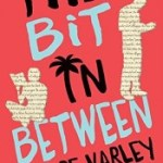 Giveaway (AUS) & Review: The Bit In Between by Claire Varley