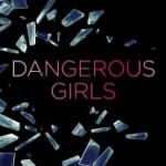 Dangerous Girls by Abigail Haas Review: Brilliant, shocking, addictive murder trial