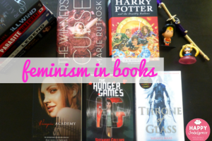 Chatterbox: Feminism in Books & Top 10 Feminist Heroines