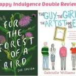 Mini Reviews: For the Forest of A Bird & The Guy, the Girl, the Artist and His Ex