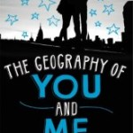 The Geography of You and Me by Jennifer E. Smith Review: Travel with this book