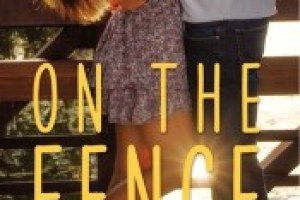 On The Fence by Kasie West Review: Tomboy's best friend romance