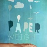Paperweight by Meg Haston Review: All the Sad Things