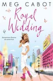 Royal Wedding by Meg Cabot Review: Princess Diaries Resurrected