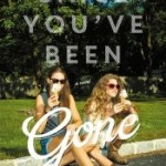 Since You've Been Gone by Morgan Matson Review: Friendship First