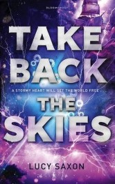 Take Back the Skies by Lucy Saxon Review: Blame the government for everything