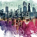 A Thousand Pieces of You by Claudia Gray Review: Alternate Realities Explored