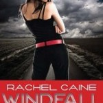 Windfall by Rachel Caine Review: Trying to resume a normal life