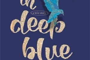Blog Tour: Words in Deep Blue by Cath Crowley