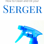 How to Clean and Oil Your Serger