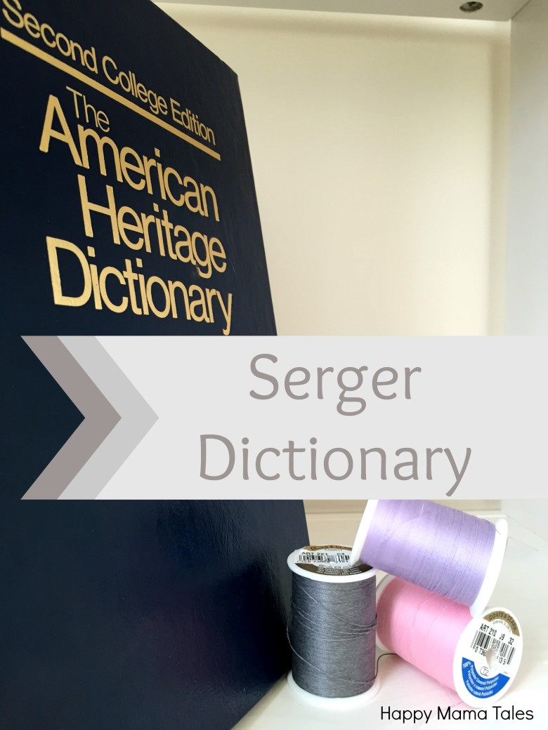 serger dictionary