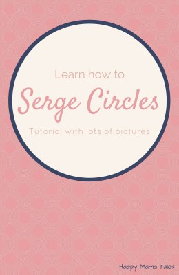 Learn to Serge: Serging Circles