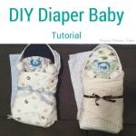 Diaper Baby Tutorial