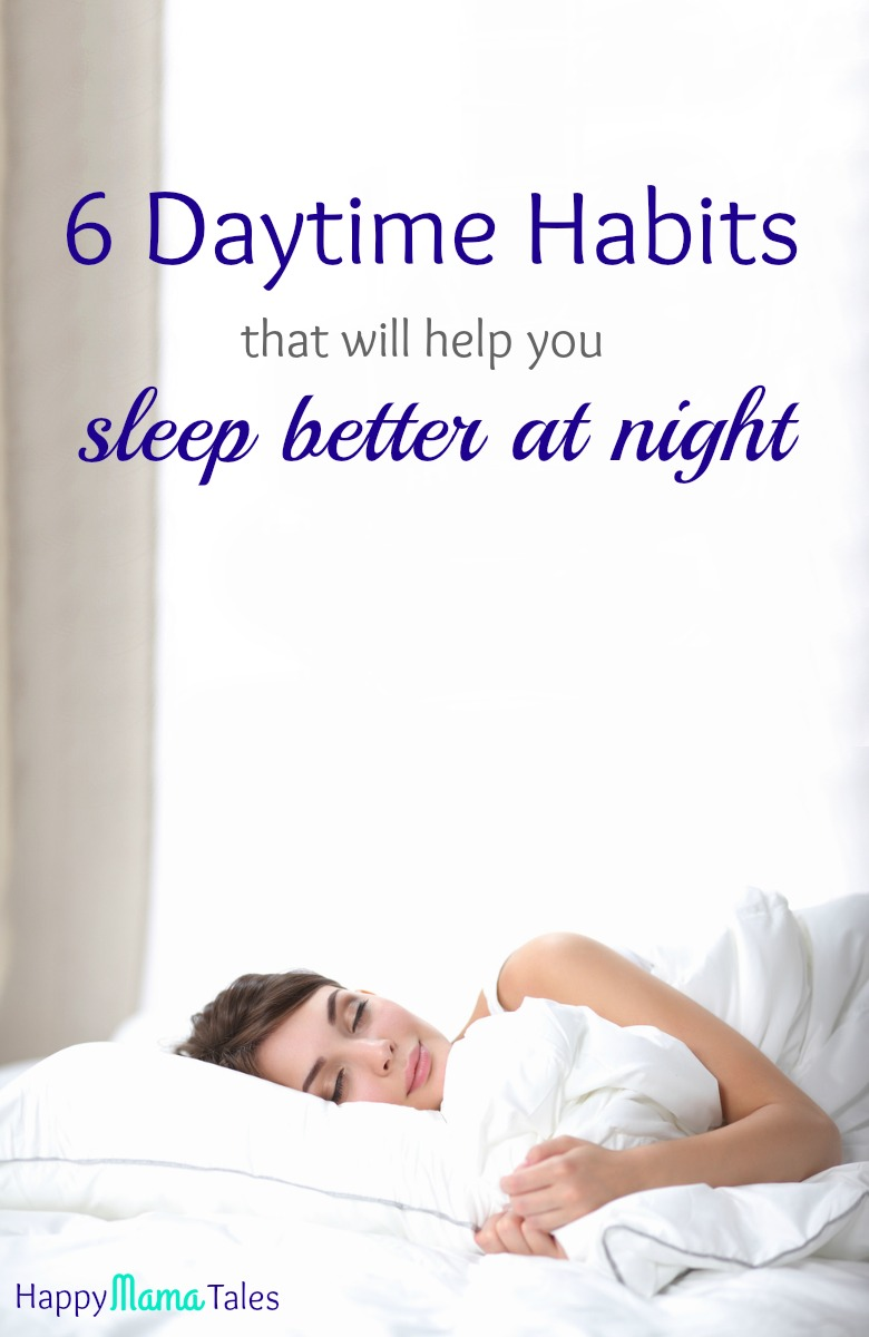 6 Daytime habits that will help you sleep better at night. Oh I loved this! I'm totally using these tips to help me sleep better!!