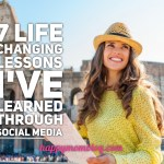 7 life changing lessons I've learned through Social Media