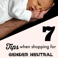 7 Tips When Shopping For Gender Neutral Baby Items