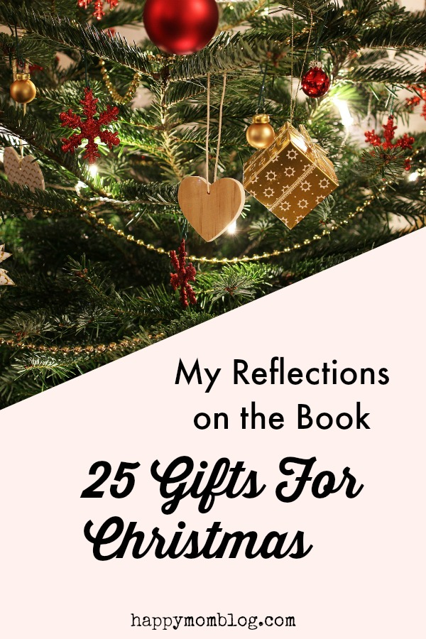 My Reflections on the book 25 Gifts For Christmas