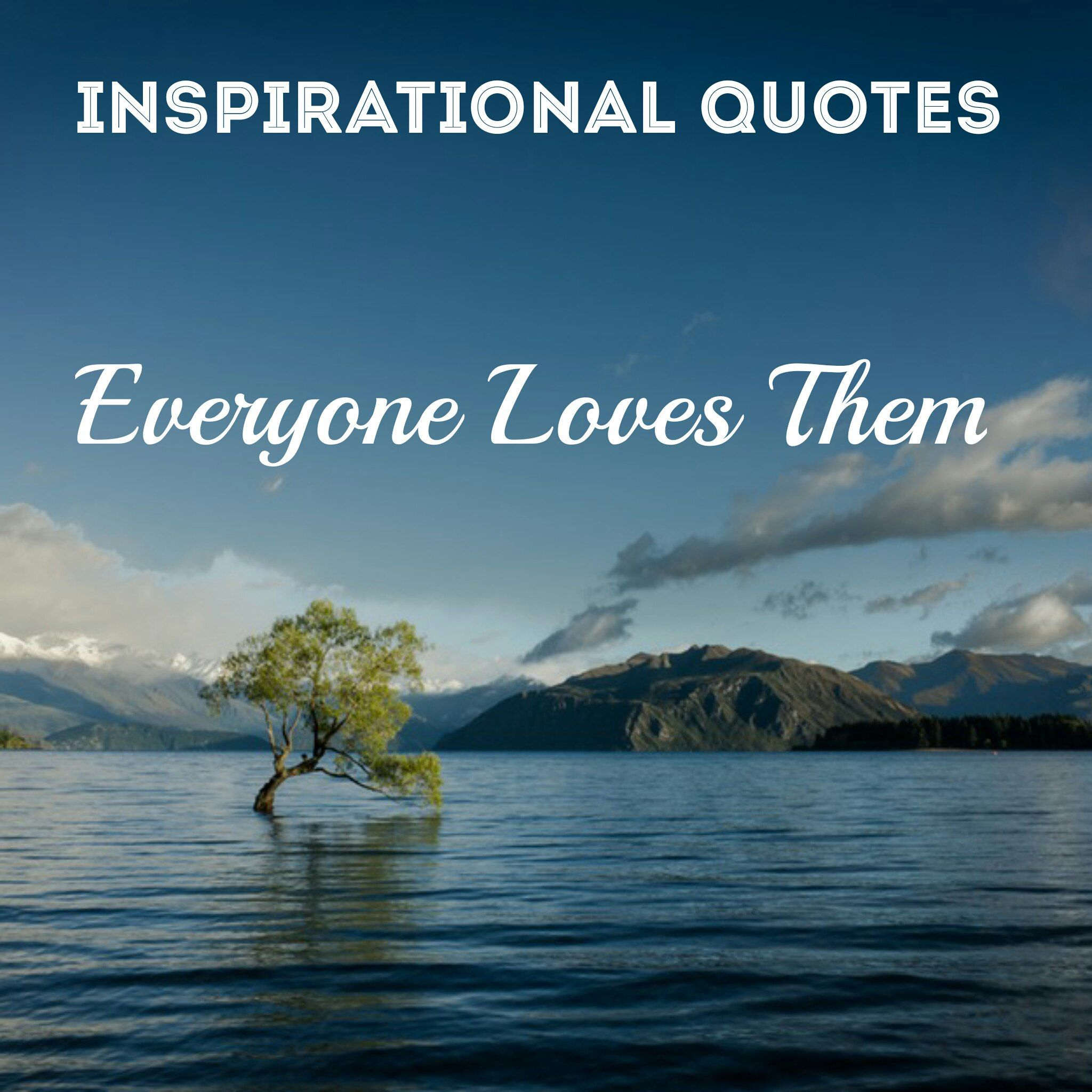 Motivational Quotes For Individuals: 154 Best Inspirational Quotes & Sayings Of All Time