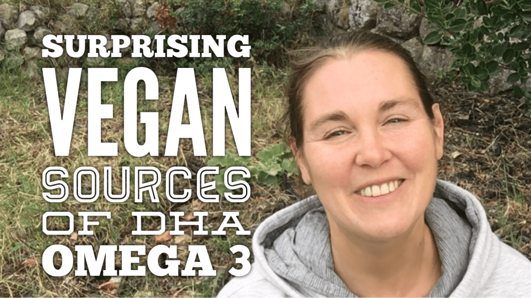Surprising vegan sources of DHA