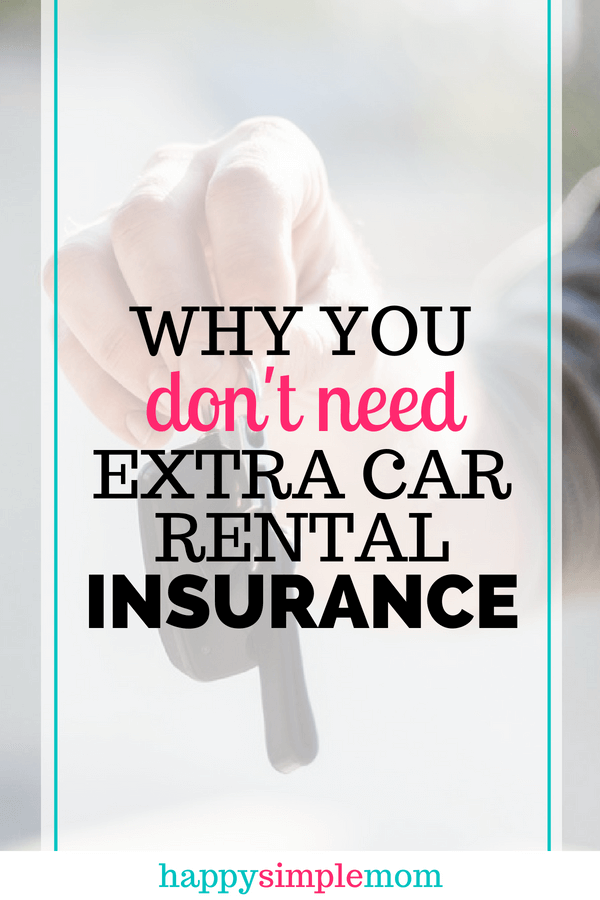 Why you don't need extra car rental insurance? | Extra Car Rental Insurance