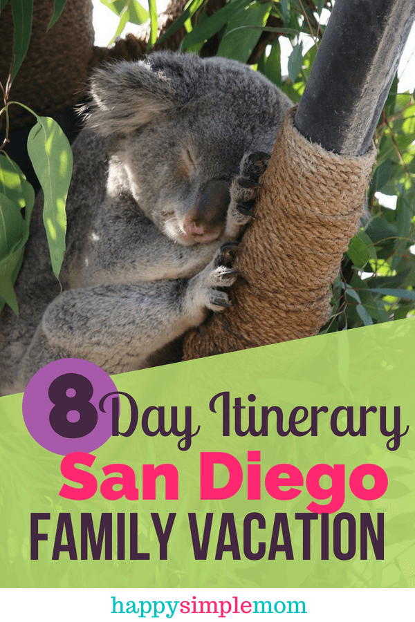 San Diego Family Vacation Itinerary