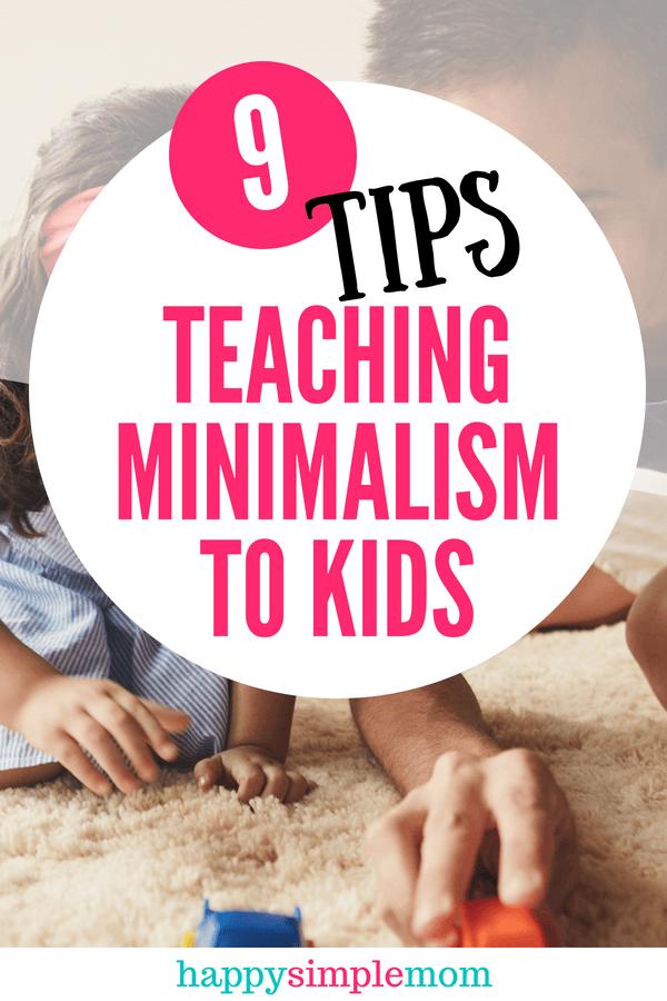 Helpful tips to teach minimalism to children.
