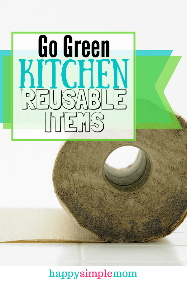 Go Green | Reusable Kitchen Items | Kitchen Disposables