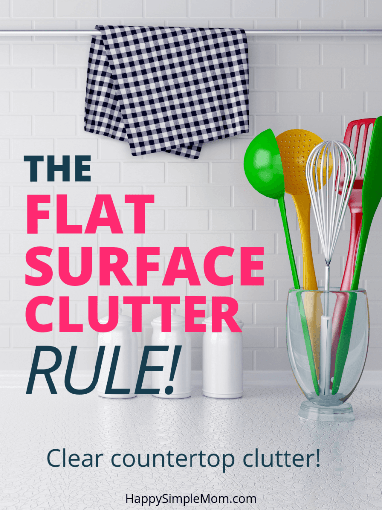 Get rid of counter clutter with the flat surface clutter rule.