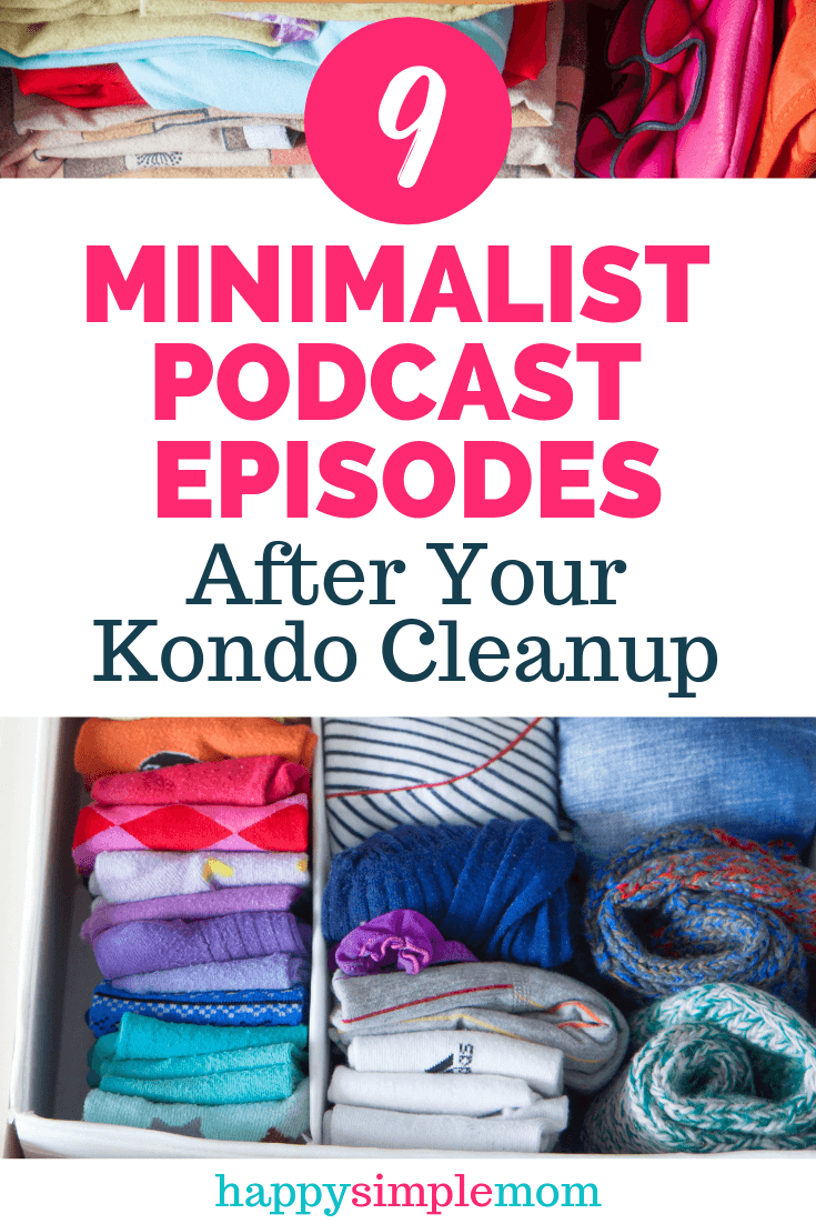 9 Minimalist Podcast Episodes to Listen to After Your Kondo Cleanup